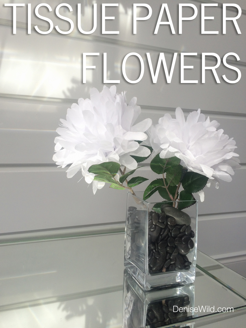 Tissue Paper Flowers Diy Denise Wild
