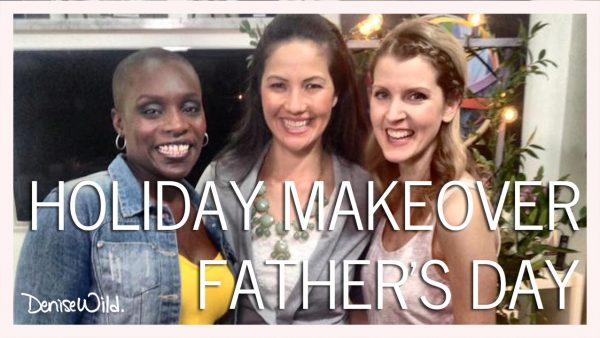 HOLIDAY_MAKEOVER_FATHERS_DAY_MAKEFUL