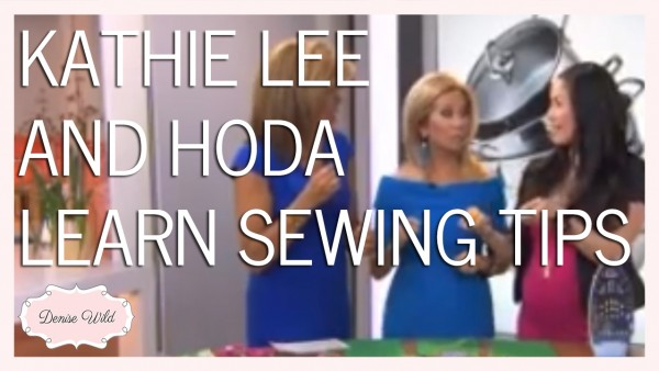 KATHIE_LEE_HODA_TODAY_SHOW_SEWING_TIPS